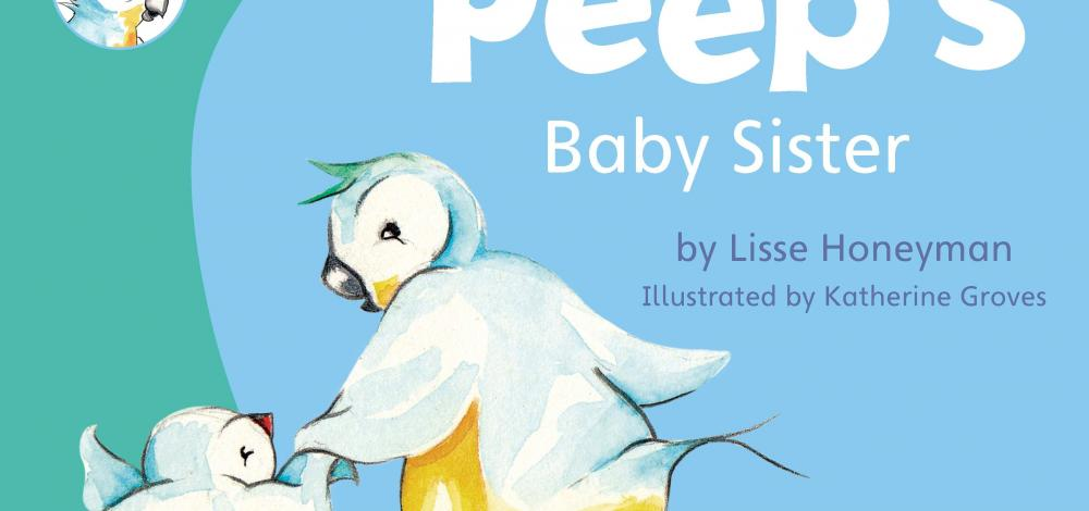 Peep's Baby Sister picture book